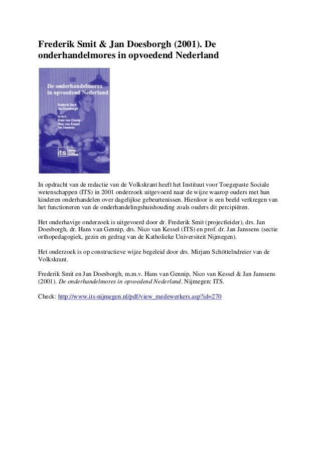 Frederik Smit & Jan Doesborgh (2001). Deonderhandelmores in opvoedend NederlandIn opdracht van de redactie van de Volkskra...