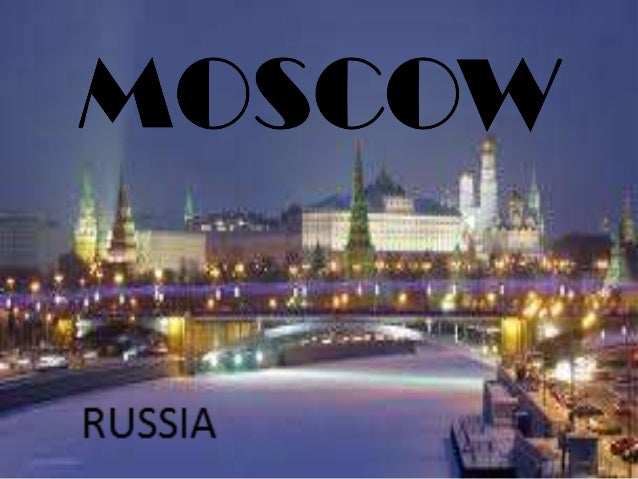 WHERE IS MOSCOW?
