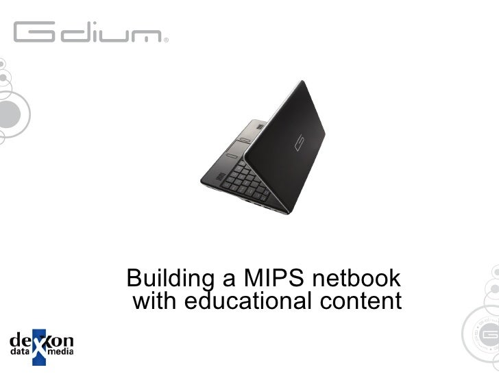 Building a MIPS netbook  with educational content
