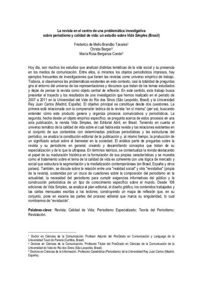 La revista en el centro de una problemática investigativa sobre periodismo y calidad de vida: un estudio sobre Vida Simple...