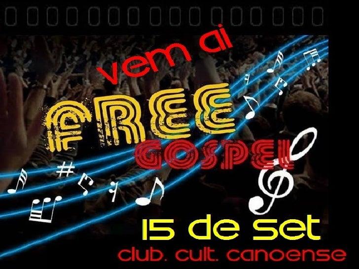 Data:  sáabado15 SetembroLocal: Clube Cult. Canoense