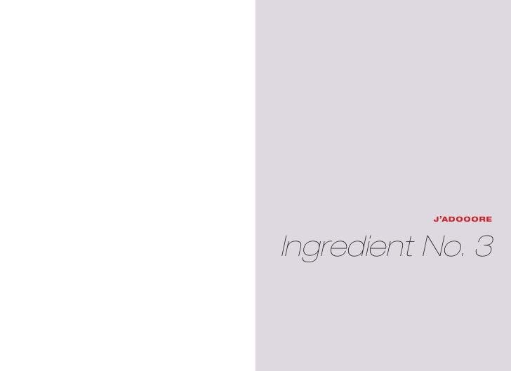 ,           J adoooreIngredient No. 3