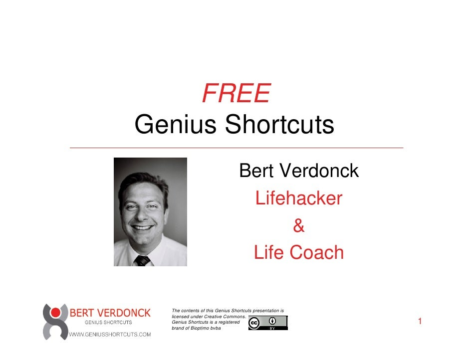 FREE Genius Shortcuts                                  Bert Verdonck                                   Lifehacker         ...