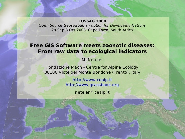 Free GIS Software meets zoonotic diseases: From raw data to ecological indicators