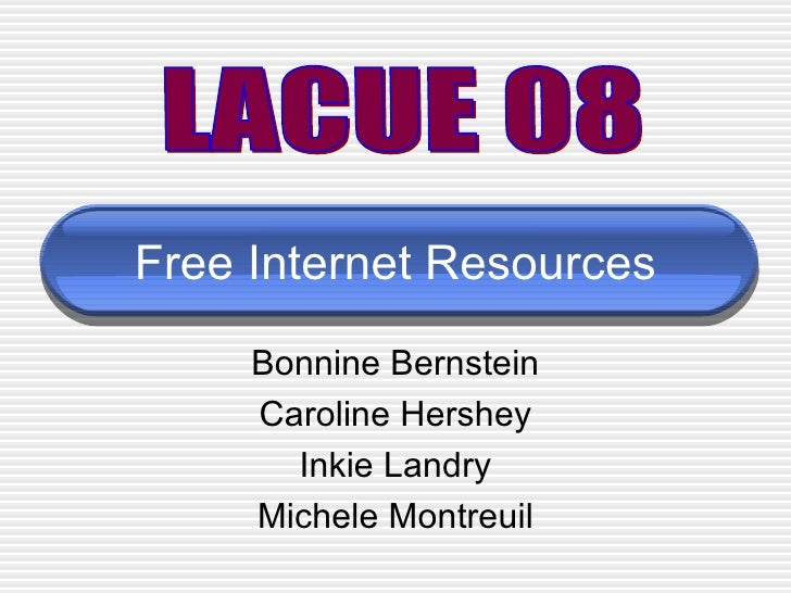 Free Internet Resources LACUE 2008