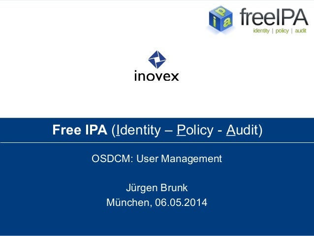 Free IPA (Identity - Policy - Audit) - OSDCM: User Management