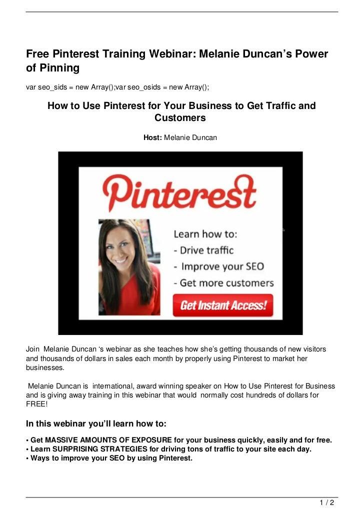 Free Pinterest Training Webinar: Melanie Duncan's Powerof Pinningvar seo_sids = new Array();var seo_osids = new Array();  ...