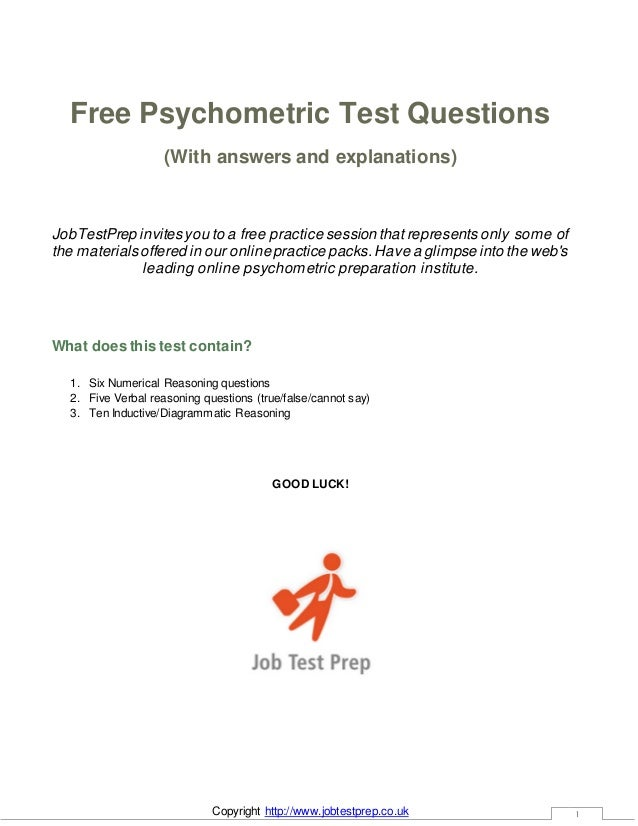 Copyright http://www.jobtestprep.co.uk 1 Free Psychometric Test Questions (With answers and explanations) JobTestPrep invi...