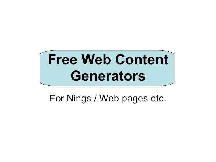 Free Web Content Generators For Nings / Web pages etc.