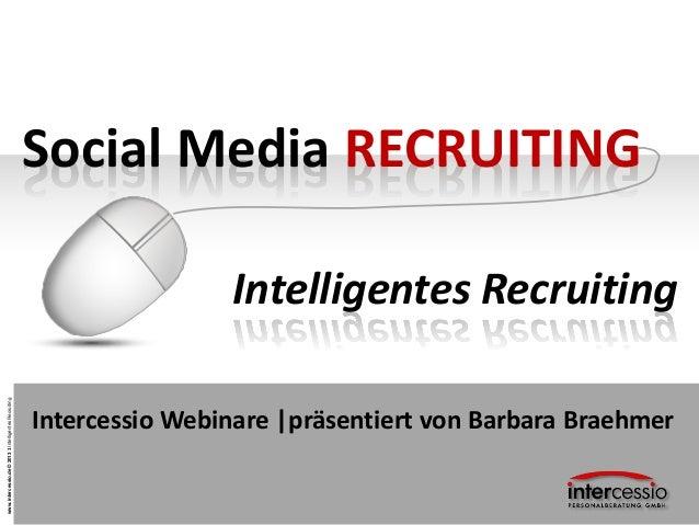 Social Media RECRUITING                                                                       Intelligentes Recruitingwww....