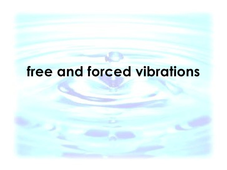 Free And Forced Vibrations