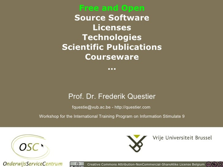 Free and Open Source Software, Licenses, Technologies, Scientific Publications, Courseware, ...