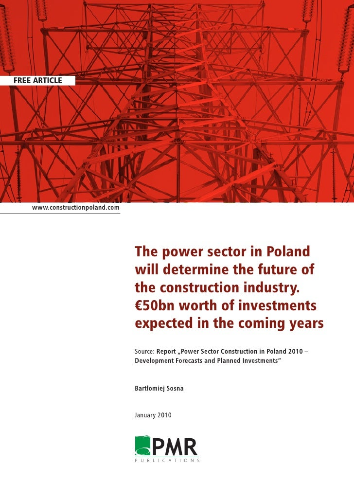 FREE ARTICLE         www.constructionpoland.com                                      The power sector in Poland           ...
