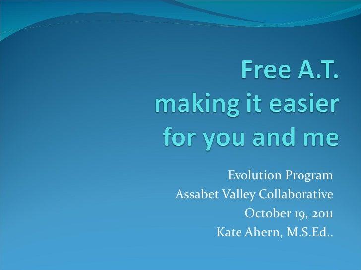 Free at evolution