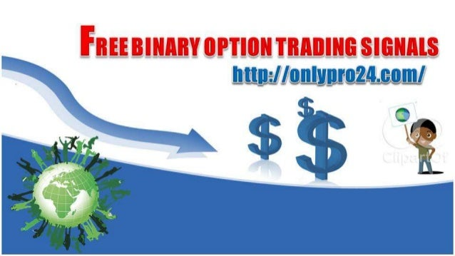 Binary option trade signals