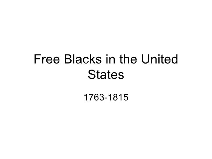 Free Blacks In The United States