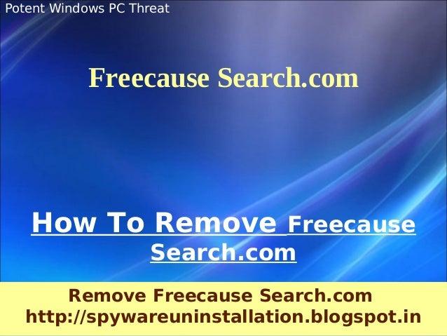 & Potent Windows PC Threat              Freecause Search.com     How To Remove Freecause                       Search.com ...