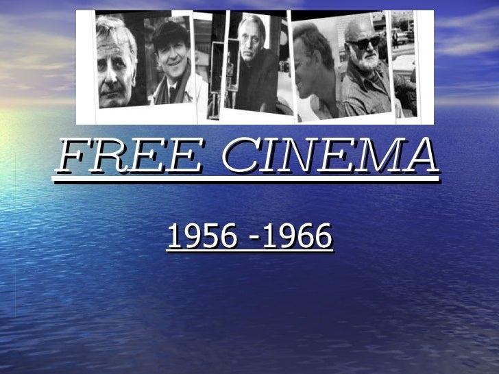 FREE CINEMA   1956 -1966
