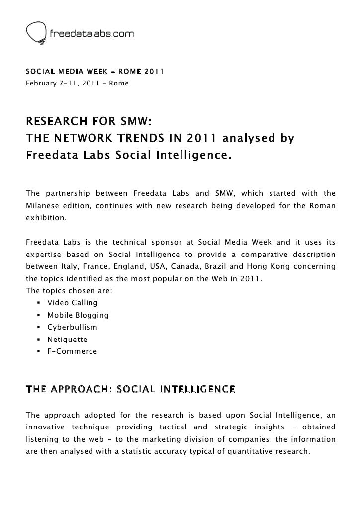 SOCIAL MEDIA WEEK – ROME 2011February 7-11, 2011 - RomeRESEARCH FOR SMW:THE NETWORK TRENDS IN 2011 analysed byFreedata La...