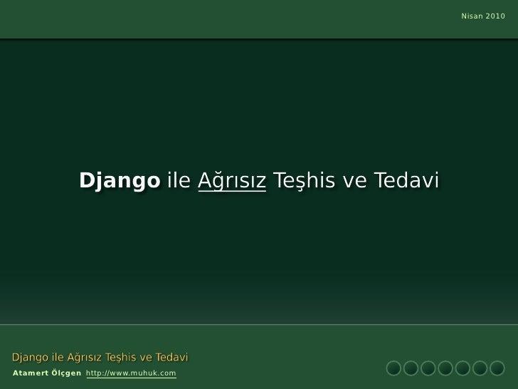 Django ile Ağrısız Teşhis ve Tedavi