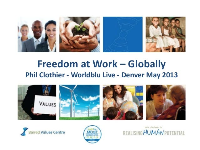 Freedom at Work – GloballyPhil Clothier - Worldblu Live - Denver May 2013