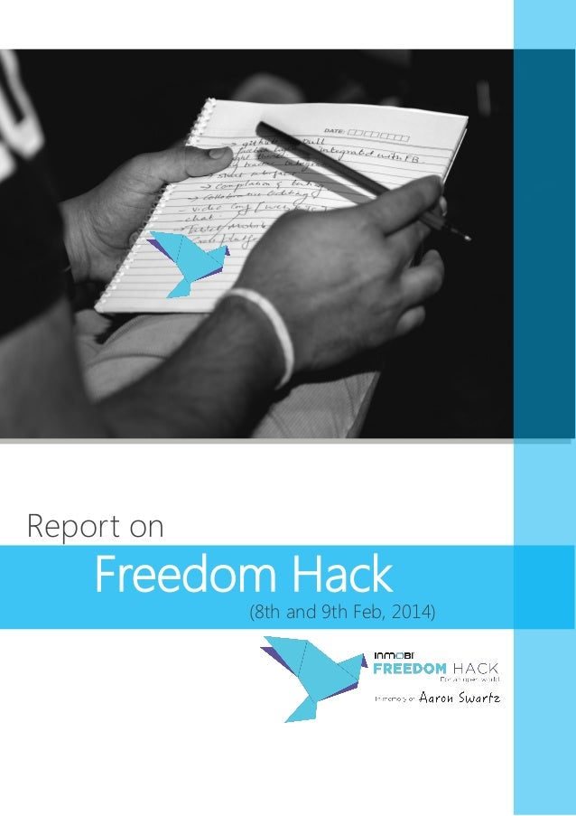Freedom Hack Report 2014