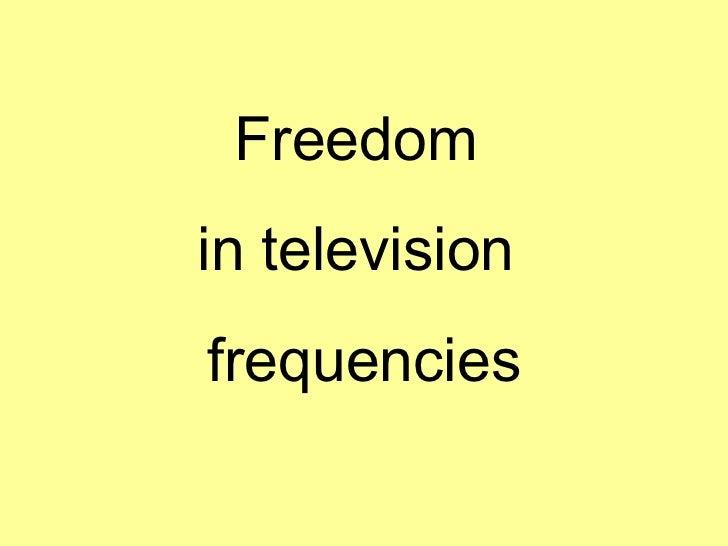 Freedom in television frequencies, federico zampieri