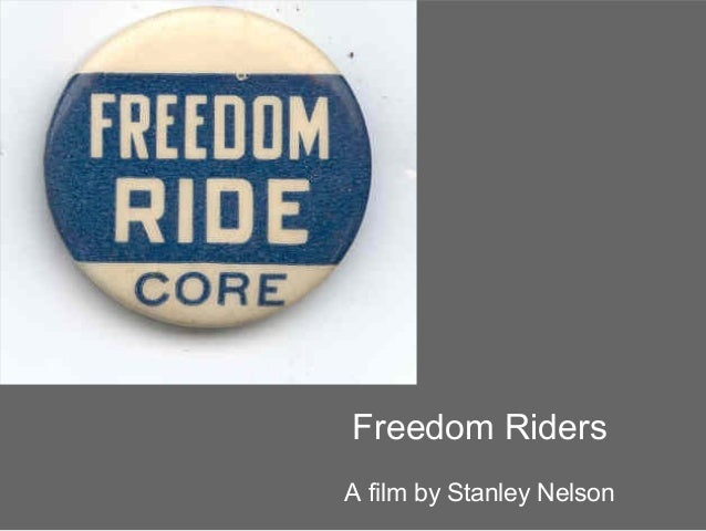 Freedom Riders A film by Stanley Nelson
