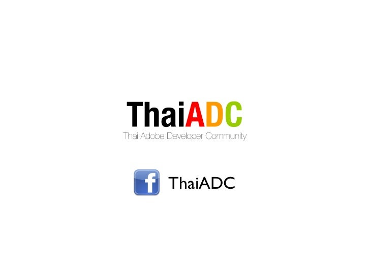 Freedom to build app: Introduction to Adobe AIR and PhoneGap at Chulalonkorn University - ThaiADC