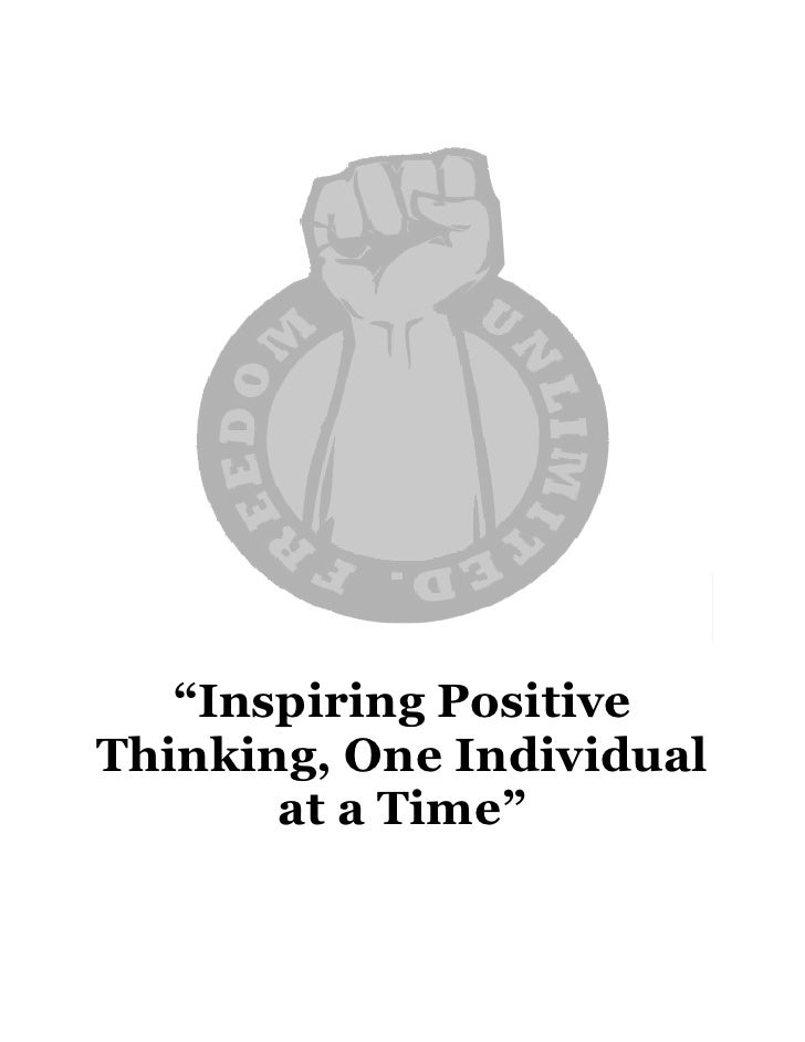 """""""Inspiring Positive Thinking, One Individual        at a Time"""""""