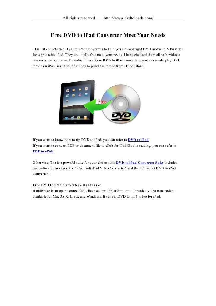 All rights reserved——http://www.dvdtoipads.com/              Free DVD to iPad Converter Meet Your Needs  This list collect...