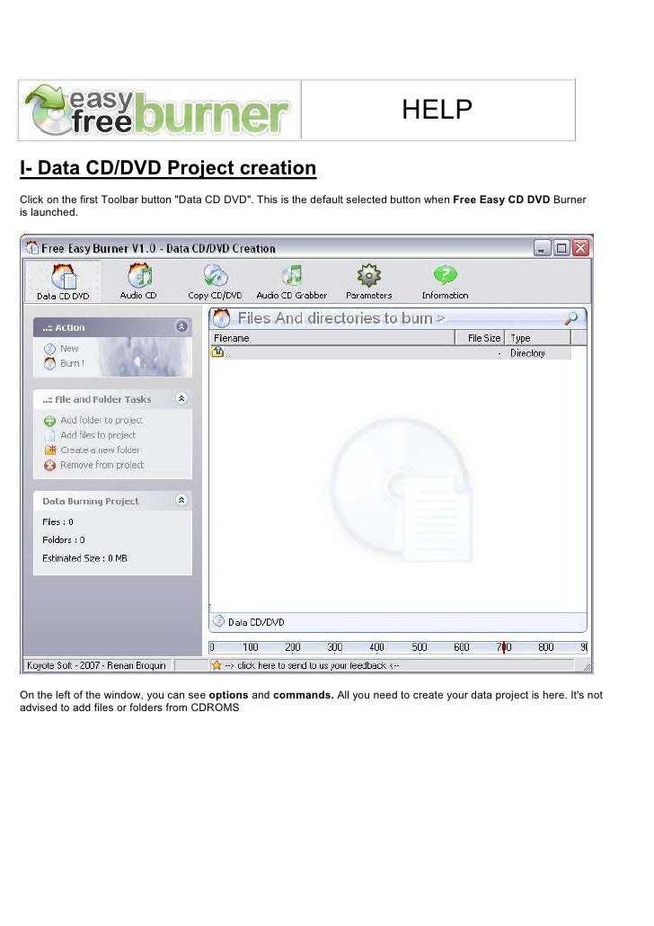 "HELPI- Data CD/DVD Project creationClick on the first Toolbar button ""Data CD DVD"". This is the default selected button wh..."
