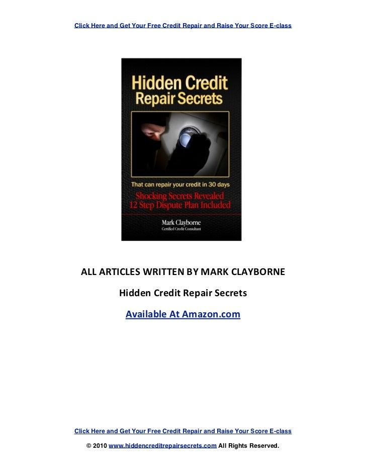 Hidden Credit Repair Secrets: That can fix your credit in 30 days!!