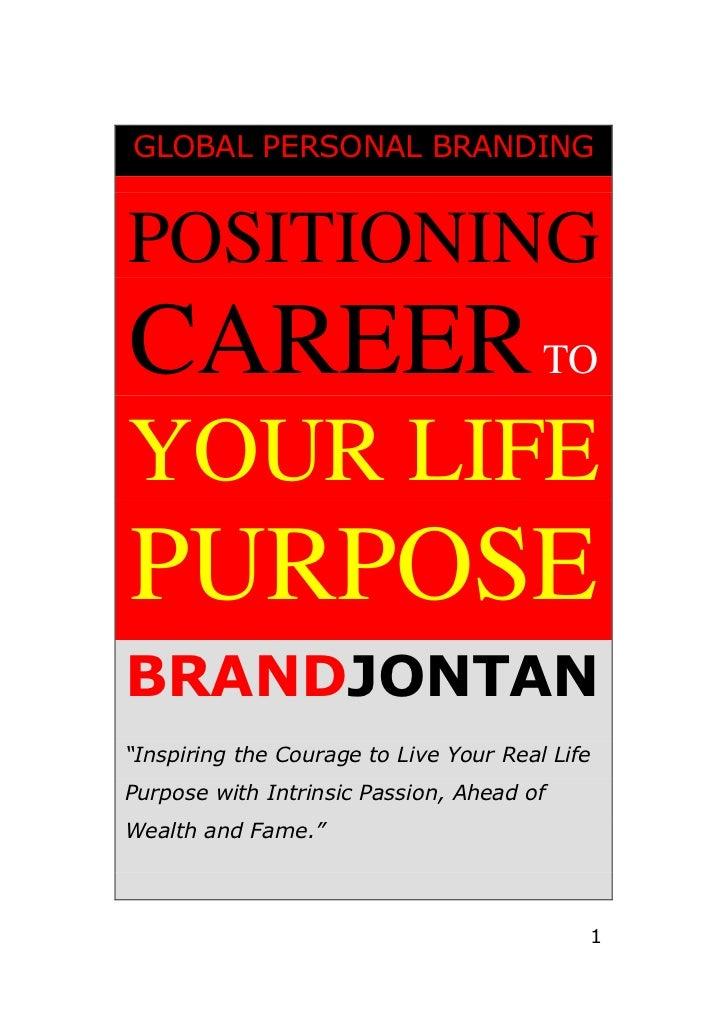 Free eBook - Positioning Career To Your Life Purpose - BRANDJONTAN (Jon Tan)