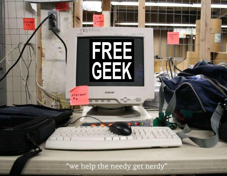 """we help the needy get nerdy"""