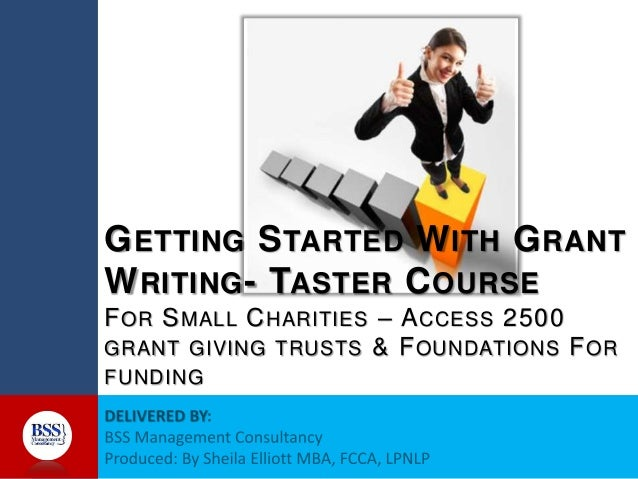 online grant writing Writing for grants first of all, no one adores writing for grants by definition, if you have to write for a grant, you don't have money for the project that you.