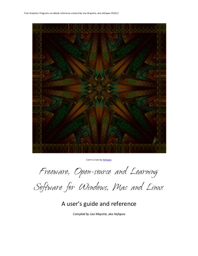 Free Graphics Programs an eBook reference created by Lisa Mayette, aka Hafapea ©2012 Cern's Crest by Hafapea Freeware, Ope...