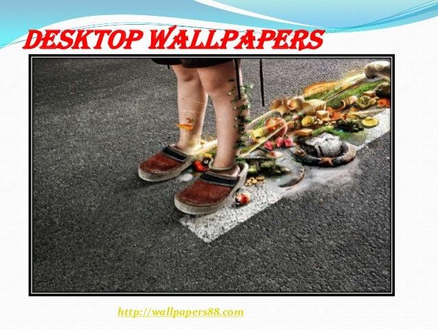 Desktop Wallpapers     http://wallpapers88.com