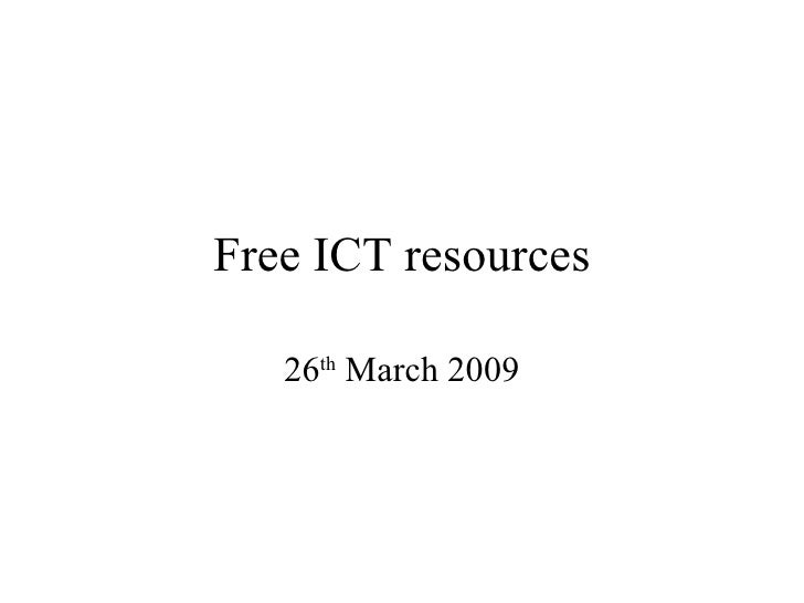 Free Ict Resources   26 March 2009