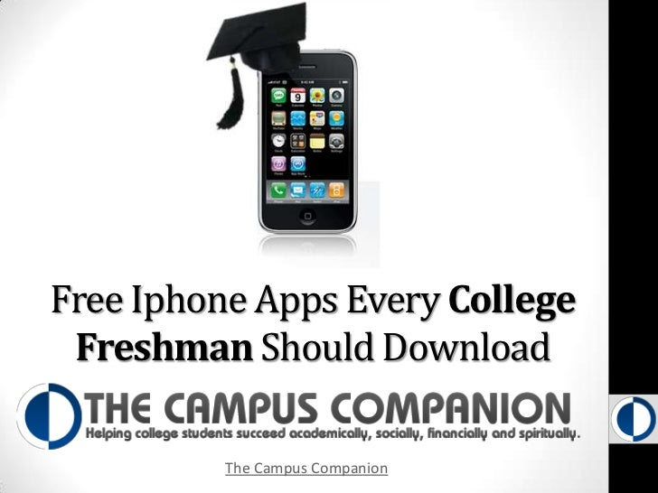 Free Iphone Apps Every College Freshman Should Be Downloading