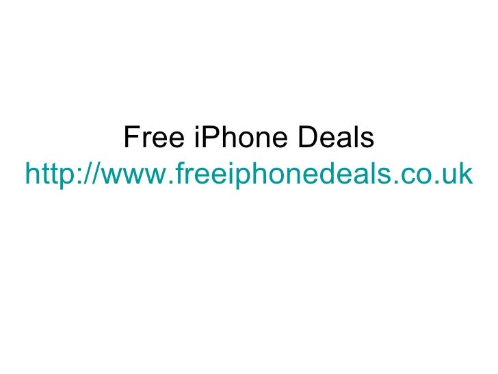 Free iPhone Deals http://www.freeiphonedeals.co.uk