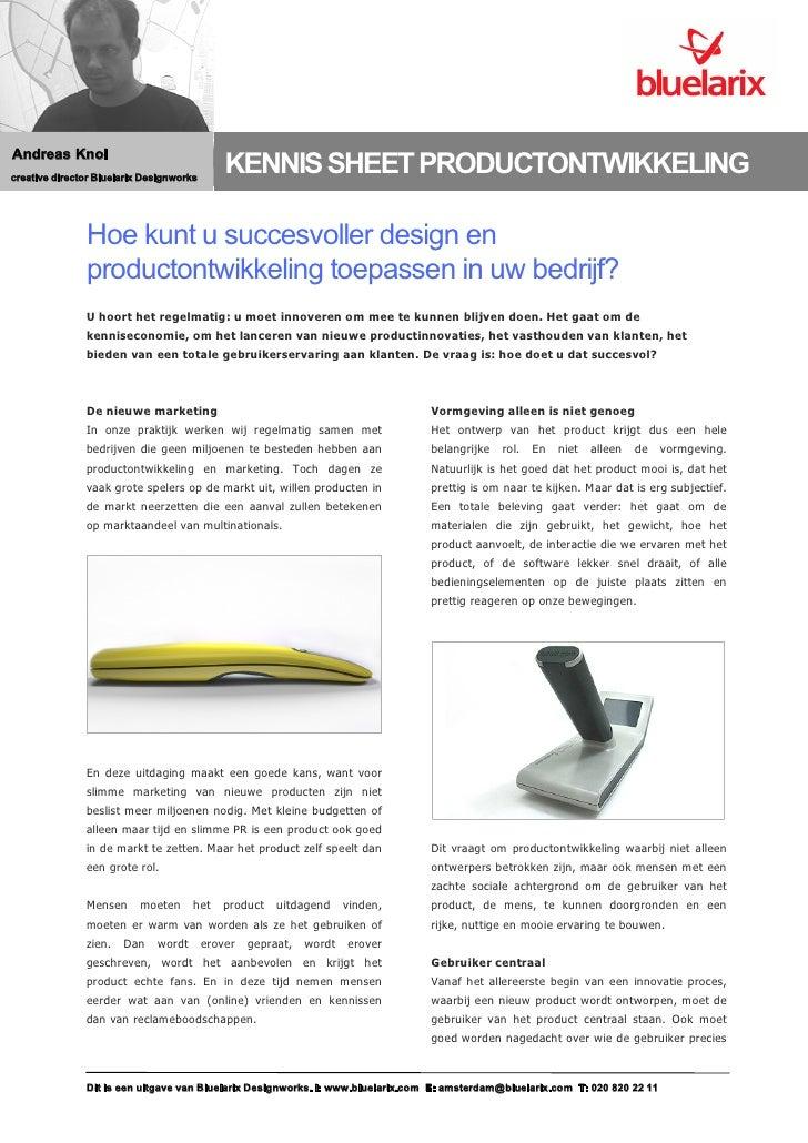 Andreas Knol creative director Bluelarix Designworks                                               KENNIS SHEET PRODUCTONT...