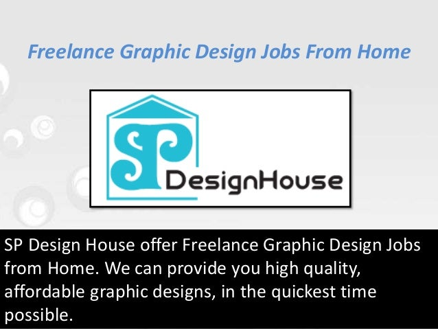 Freelance graphic design jobs - home based - Home design