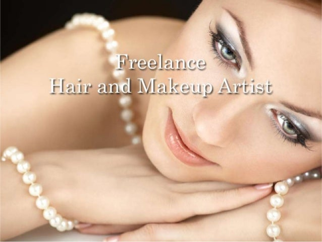 Freelance hair and makeup artist
