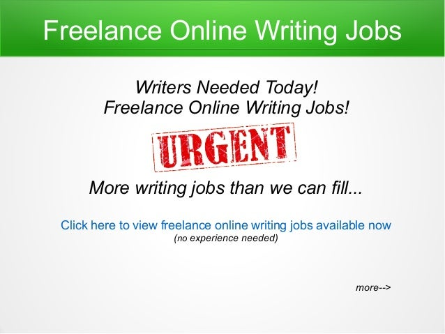 ... writing jobs online - ONLINE WRITING JOBS FOR FREELANCE WRITERS