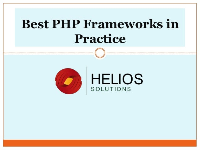 Best PHP Frameworks in Practice