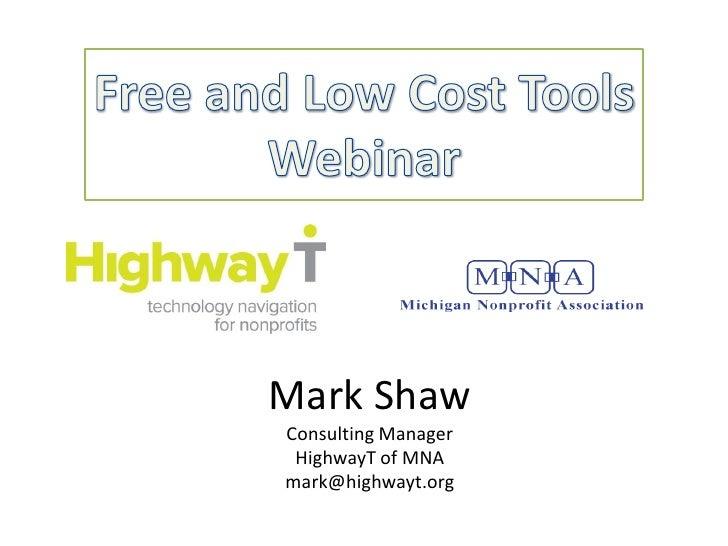 Mark ShawConsulting Manager HighwayT of MNAmark@highwayt.org