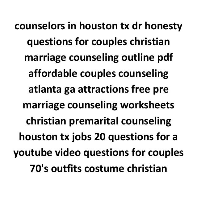 All Worksheets Free Marriage Counseling Worksheets Printable – Marital Counseling Worksheets