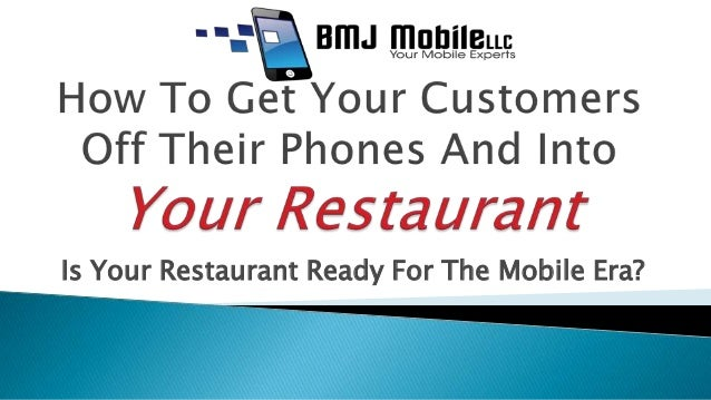Is Your Restaurant Ready For The Mobile Era?