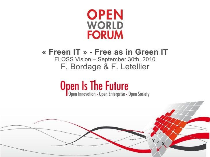 Freen IT: Free as in Green IT!